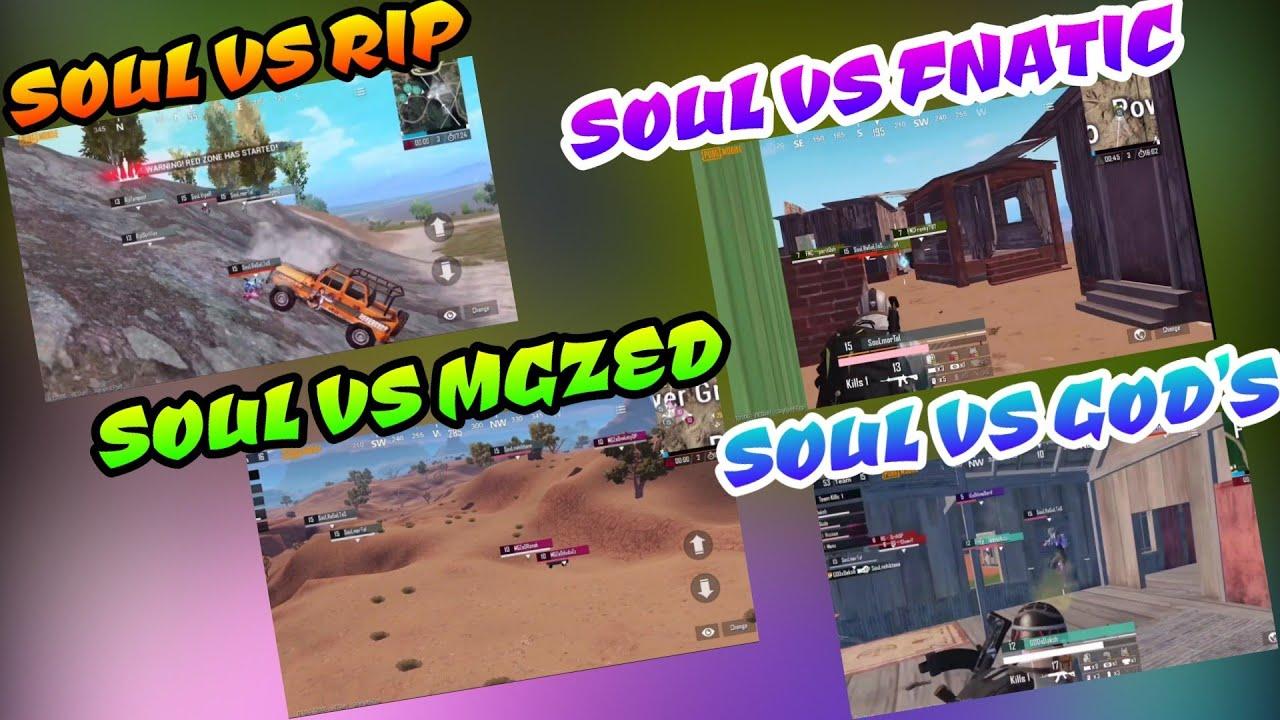 Soul vs fnatic, Soul vs MgZed, Soul vs Rip, Soul vs God's, Tier 1 Fights Pubg Mobile Yuvin Cup