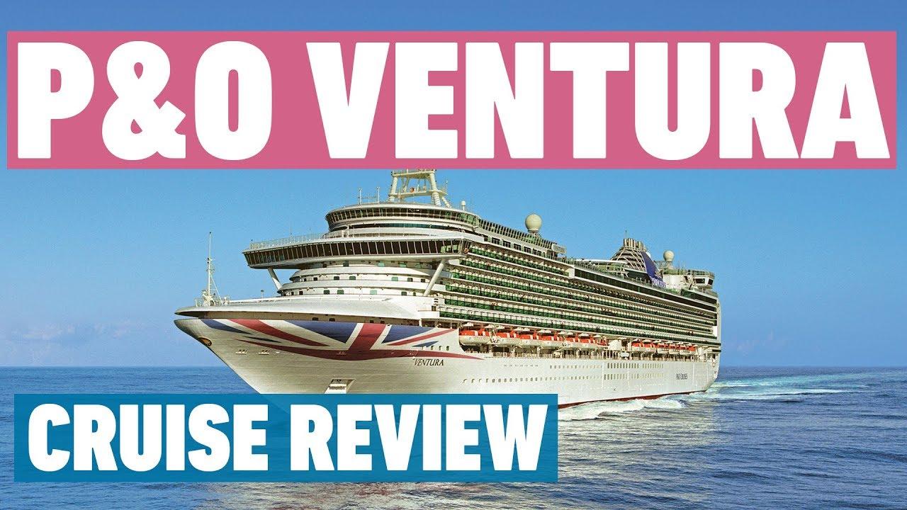 P O Ventura Review P O Cruises Cruise Review Youtube