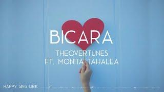 TheOvertunes ft. Monita Tahalea - Bicara (Lirik)