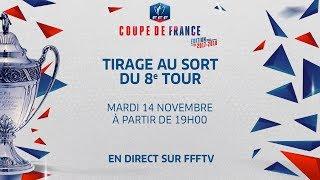 Coupe de France, 8e tour : le replay du tirage au sort
