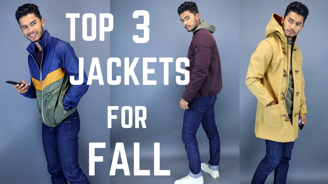 3 Fall Winter Jackets Men Should Have Youtube