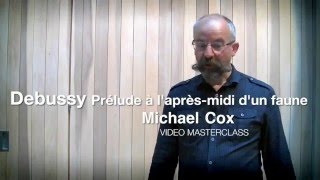 Дебюсси, Послеполуденный отдых фавна, видео урок первой флейты BBC Symphony Майкла Кокса