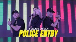 Johara Tour - Elizabeth Tan : Police Entry
