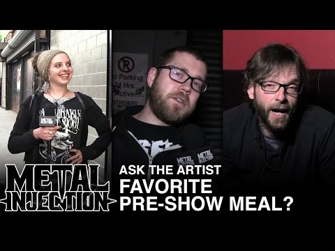 Ask The Artist: Favorite Pre-Show Meal? | Metal Injection