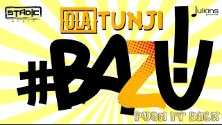 "Olatunji - Bazu! (Push It Back) ""2017 Soca"" (Prod. By Stadic)"