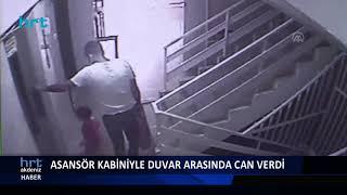 2 Yaşındaki çocuk Asansör Kabiniyle Duvar Arasında Can Verdi!