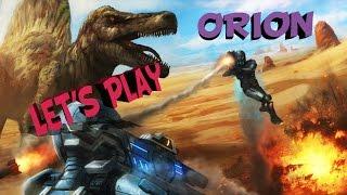 ORION | Lets Play Вот почему больше нет динозавров!