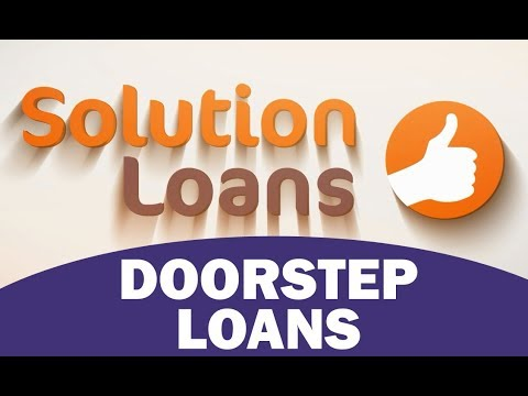 A VIDEO GUIDE TO DOORSTEPS LOANS & HOME CREDIT | PROS & CONS OF HOME COLLECTED CASH LOANS