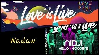 NIDJI + Ubay (Vokalis Baru Nidji) | Wadaw (Lagu Terbaru) | Love is Live | Love Fest