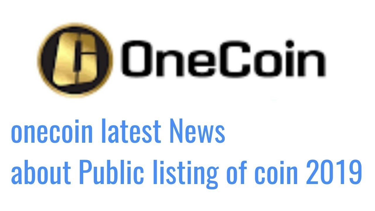 Onecoin Exchange Updates and Public Listing 2019 Great News by Rana Nasir 00923327454738