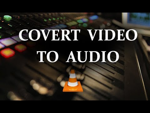 How To Convert Video to Mp3 using VLC Media Player!