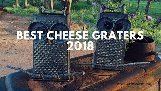 Best cheese graters | top 10 Cheese graters 2018 (new)