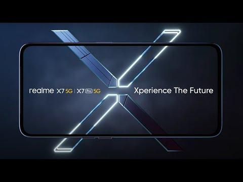 realme X7 & X7 Pro | Xperience The Future