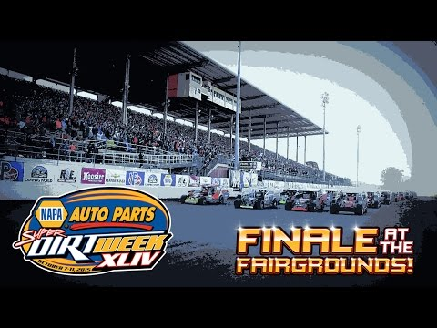 2015 NAPA Auto Parts Super DIRT Week | The Finale at the Fairgrounds