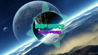 Deep Space - DJ SHADED