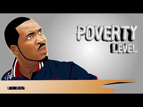 Poverty Level. LOL!!!