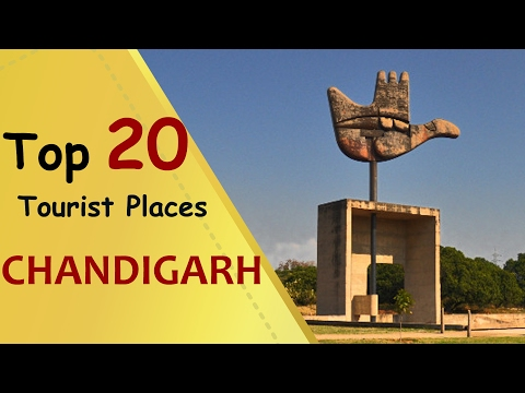 """CHANDIGARH"" Top 20 Tourist Places 