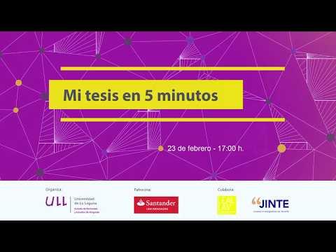 """Certamen """"Mi Tesis en 5 min"""" - Universidad de La Laguna"""