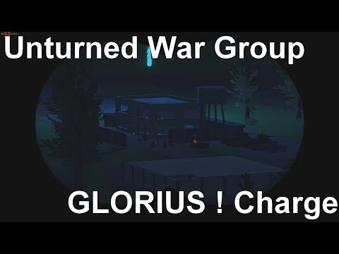 [S-M] Unturned War Group - GLORIUS Charge (Infantry)