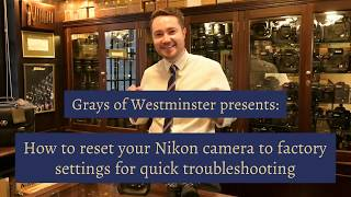 How to reset your Nikon camera to factory settings for quick