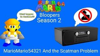 Super Mario 64 Bloopers: Season 2 Episode 5 MarioMario54321 And the Scatman Problem