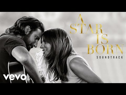 Lady Gaga - I'll Never Love Again (From A Star Is Born Soundtrack/ Extended Version/Audio)