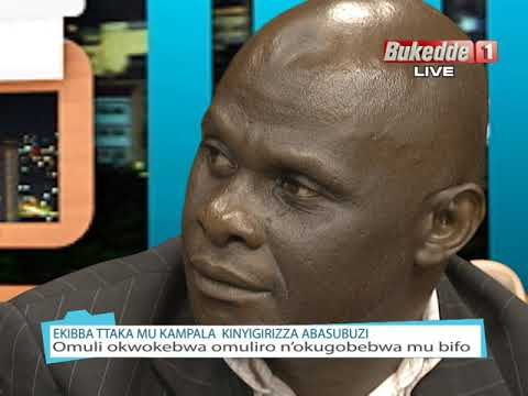 Akabbinkano: Ekibba ttaka mu Kampala kinyigirizza abasuubuzi Part A
