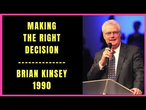 Making the Right Decisions by Brian Kinsey 1990