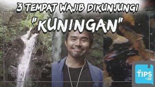 Jurnal Indonesia Kaya: 3 Spot Wisata di Kuningan yang Wajib Dikunjungi