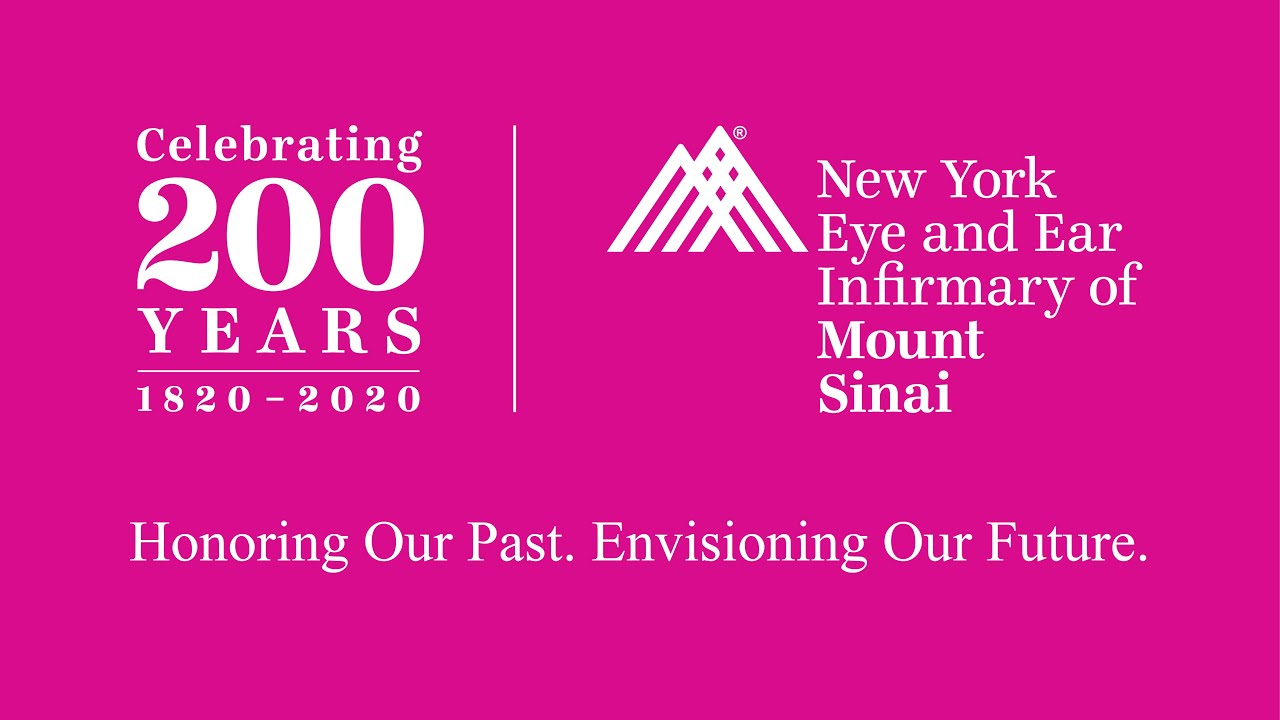 200-year Anniversary of New York Eye and Ear Infirmary of Mount Sinai