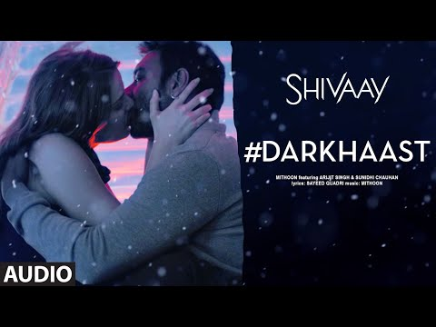 DARKHAAST Full Audio Song ||  SHIVAAY || ...