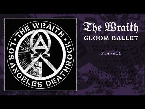 The Wraith - Gloom Ballet (Full Album)