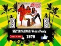 Sister Sledge - We Are Family  (Radio Version)