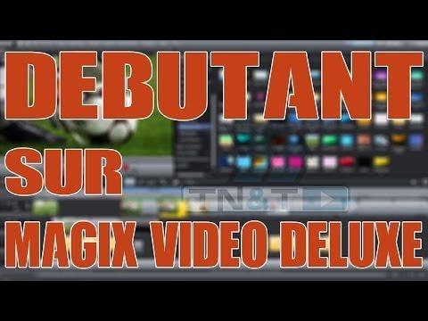 Débutant sur MAGIX Video Deluxe : TUTO