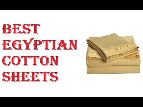 Best Egyptian Cotton Sheets 2019