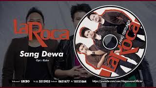 Laroca - Sang Dewa (Official Audio Video)