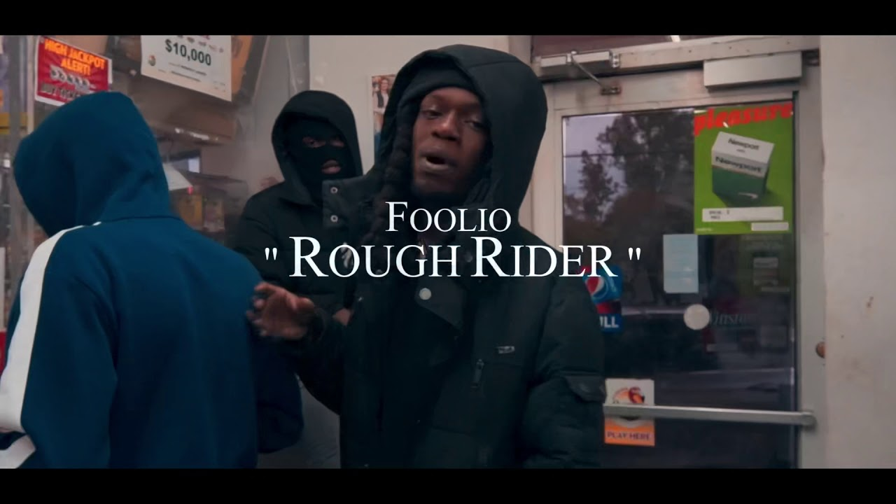 """Download Foolio """"Rough Rider"""" Official Video"""