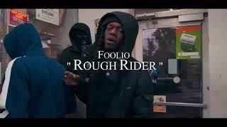 "Foolio ""Rough Rider"" Official Video"