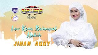 Jihan Audy - Law Kana Bainanal Habib ( Official Musik Video )
