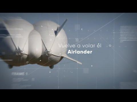 Vuelve a volar el dirigible híbrido Airlander