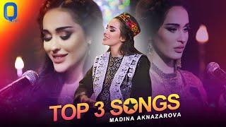Madina Aknazarova - Top 3 Songs 2021   Tajik Music Video