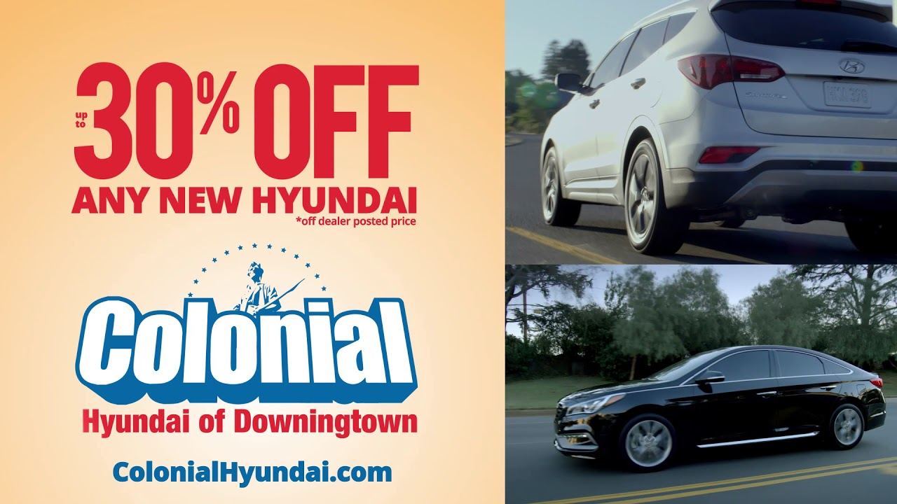 Wonderful Save 30% Off Everyday At Colonial Hyundai Of Downingtown!