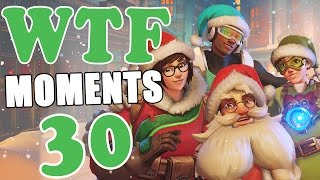 Overwatch WTF Moments Ep.30