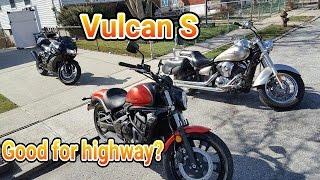 Kawasaki Vulcan S...Good enough for Highway???