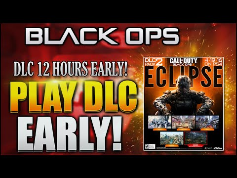 "HOW TO PLAY/DOWNLOAD DLC 2 ""ECLIPSE"" EARLY! BLACK OPS 3 PLAY ECLIPSE EARLY! (BO3 DLC 2 Early)"