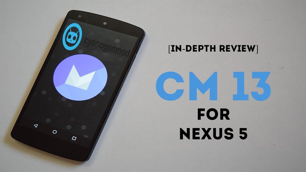 [In-Depth Review] CM 13 For Nexus 5