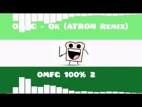 OMFG - Ok (ATRON Remix)