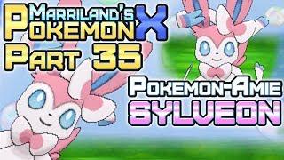 Pokémon X, Part 35: Getting Sylveon & Pokémon-Amie!