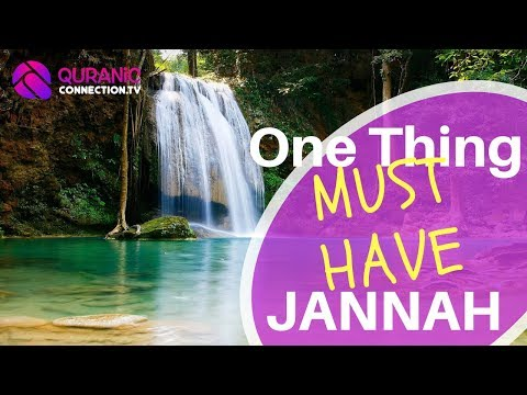Key to Paradise - One thing You NEED for Jannah | Daily Quran 64
