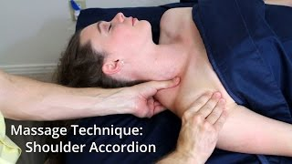 Massage Technique: The Shoulder Accordion